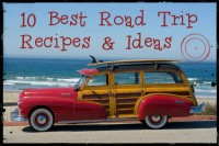 10 Best Road Trip Recipes & Ideas