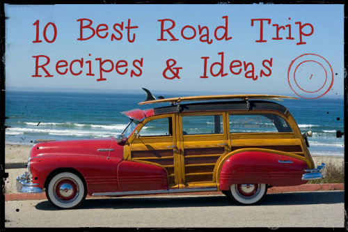 10 Great Road Trip Food And Food Packing Ideas