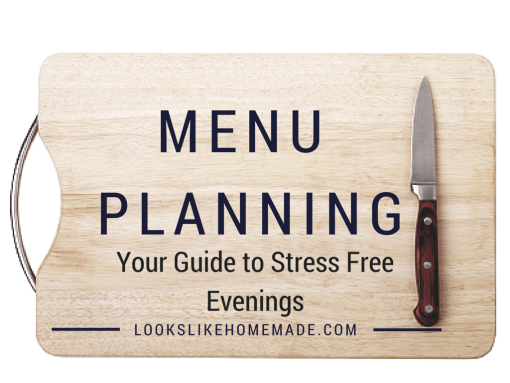 Menu Planning - Your Guide to Stress Free Evenings. A great way to get dinner on the table and save yourself a headache, every night!