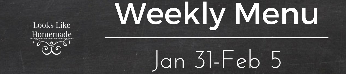 What's For Dinner – Week of Jan 31, 2017
